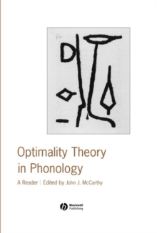 Optimality Theory in Phonology : A Reader, Paperback / softback Book