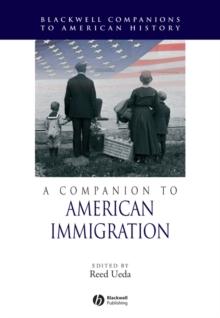 A Companion to American Immigration, Hardback Book