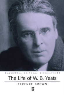 The Life of W.B. Yeats, Paperback / softback Book