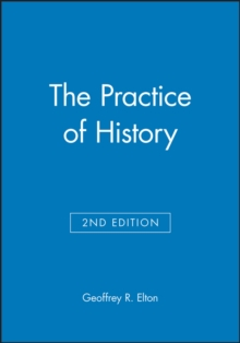 The Practice of History, Paperback Book