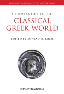 A Companion to the Classical Greek World, Hardback Book