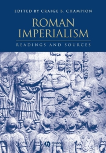 Roman Imperialism : Readings and Sources, Paperback / softback Book