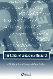 The Ethics of Educational Research, Paperback / softback Book