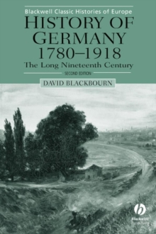 History of Germany 1780-1918 : The Long Nineteenth Century, Paperback / softback Book