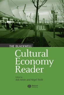 The Blackwell Cultural Economy Reader, Paperback / softback Book