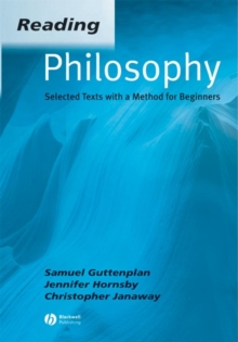 Reading Philosophy : Selected Texts with a Method for Beginners, Paperback / softback Book