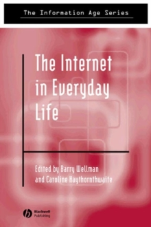 The Internet in Everyday Life, Paperback Book
