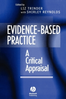 Evidence-based Practice : A Critical Appraisal, Paperback Book