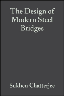 The Design of Modern Steel Bridges, Hardback Book
