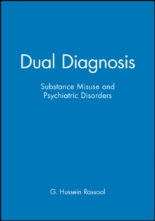 Dual Diagnosis : Substance Misuse and Psychiatric Disorders, Paperback Book