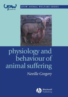Physiology and Behaviour of Animal Suffering, Paperback / softback Book