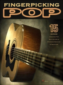 Fingerpicking Pop : 15 Songs Arranged for Solo Guitar in Standard Notation and Tab, Paperback Book