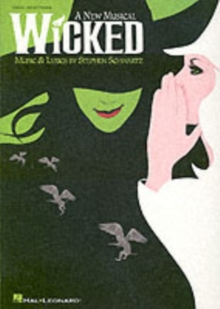 Stephen Schwartz : Wicked (Vocal Selections), Paperback Book