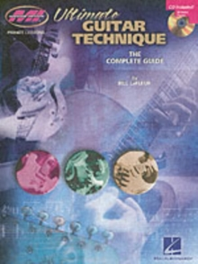 Bill LaFleur : Ultimate Guitar Technique - The Complete Guide (Book/Online Audio), Paperback / softback Book