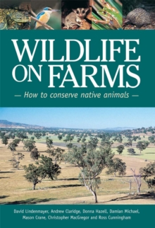 Wildlife on Farms : How to Conserve Native Animals, PDF eBook