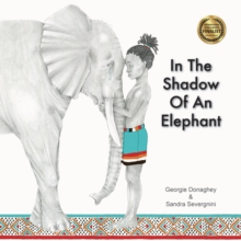 In the Shadow of an Elephant, Hardback Book