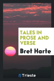 Tales in Prose and Verse, Paperback Book