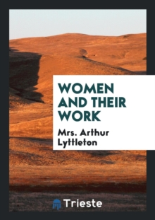 Women and Their Work, Paperback Book
