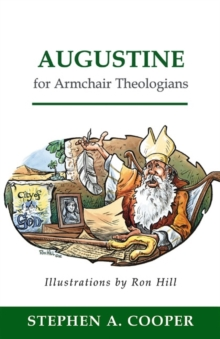 Augustine for Armchair Theologians, Paperback / softback Book