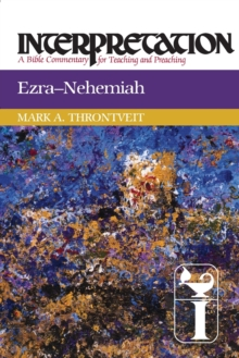 Ezra-Nehemiah : Interpretation, Paperback / softback Book
