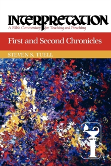 First and Second Chronicles : Interpretation, Paperback Book