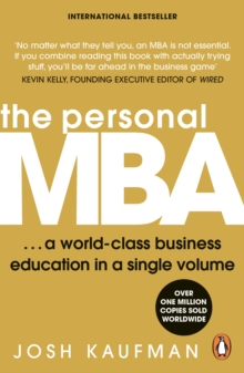 The Personal MBA : A World-Class Business Education in a Single Volume, Paperback / softback Book