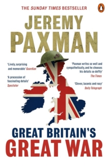 Great Britain's Great War, Paperback Book