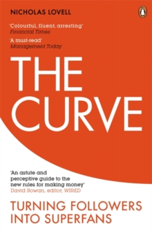 The Curve : Turning Followers into Superfans, Paperback / softback Book