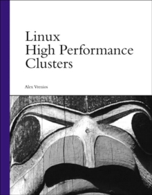 Linux High Performance Clusters, Paperback Book