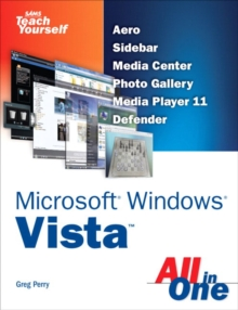 Sams Teach Yourself Microsoft Windows Vista All in One, Paperback Book