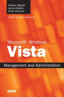 Microsoft Windows Vista Management and Administration, Paperback Book