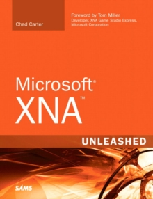 Microsoft XNA Unleashed : Graphics and Game Programming for Xbox 360 and Windows, Mixed media product Book