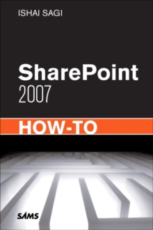 SharePoint 2007 How-To, Paperback / softback Book