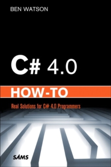 C# 4.0 How-To, Paperback Book