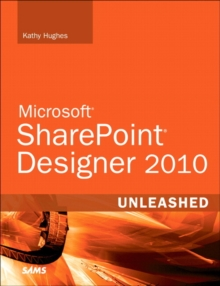 SharePoint Designer 2010 Unleashed, Paperback Book