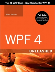 WPF 4 Unleashed, Paperback Book