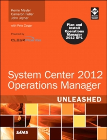 System Center 2012 Operations Manager Unleashed, Paperback / softback Book