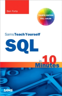 SQL in 10 Minutes, Sams Teach Yourself, Paperback Book
