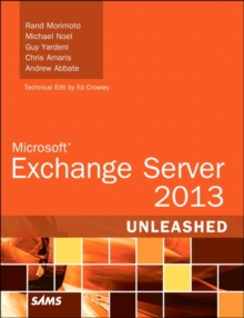 Microsoft Exchange Server 2013 Unleashed, Paperback / softback Book