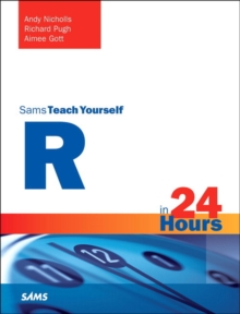 R in 24 Hours, Sams Teach Yourself, Paperback Book