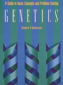 Genetics : A Guide to Basic Concepts and Problem Solving, Paperback Book