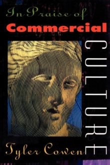 In Praise of Commercial Culture, Paperback / softback Book