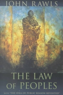 "The Law of Peoples : With ""The Idea of Public Reason Revisited"", Paperback Book"