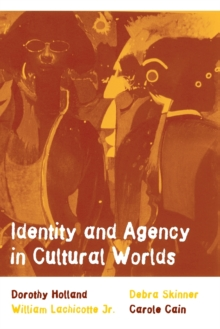 Identity and Agency in Cultural Worlds, Paperback Book