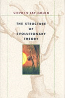 The Structure of Evolutionary Theory, Hardback Book