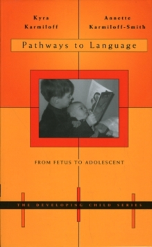Pathways to Language : From Fetus to Adolescent, Paperback / softback Book