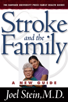 Stroke and the Family : A New Guide, Paperback / softback Book