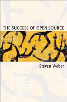 The Success of Open Source, Paperback Book