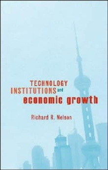Technology, Institutions, and Economic Growth, Hardback Book