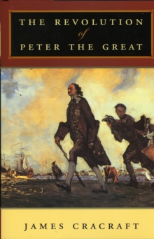 The Revolution of Peter the Great, Paperback / softback Book